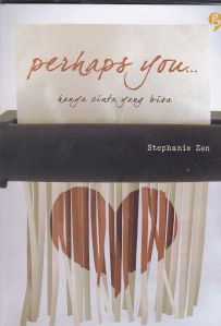 Sampul novel Perhaps You, karya Stephanie Zen