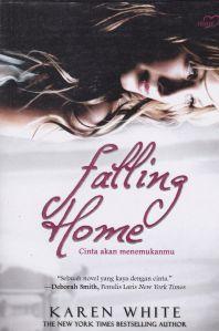 Sampul novel Falling Home, karya Karen White, penerbit: Ufuk Publishing House