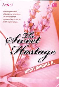 sampul novel the sweet hostage karya nesti mindha r