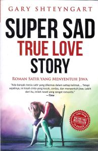super sad true love story,Gary Shteyngart, alvabet. novel
