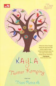 novel teenlit kayla twitter kemping