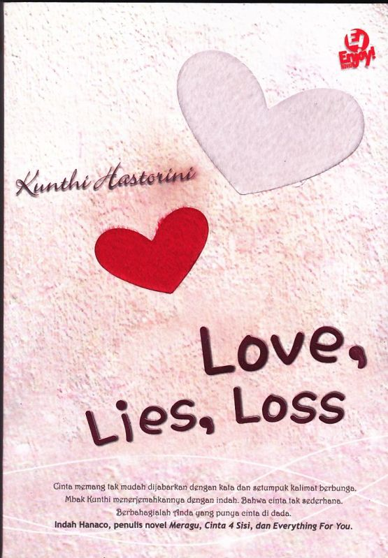 love, lies, loss, penerbitan pelangi indonesia, kunthi historini