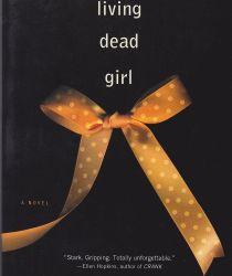 living dead girl, elizabeth scott, simon pulse